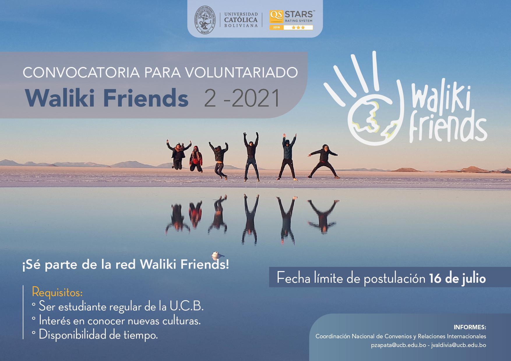 ¡Ya esta abierto el reclutamiento para ser parte de la red de voluntariado Waliki Friends!  Si estas interesado en espacios de intercambio cultural esta es tu oportunidad.  Formulario de postulación: https://forms.gle/8qmQXwgc1Jq5WR7C6  Fecha límite: 16 de julio.   Convocatoria abierta para estudiantes UCB.