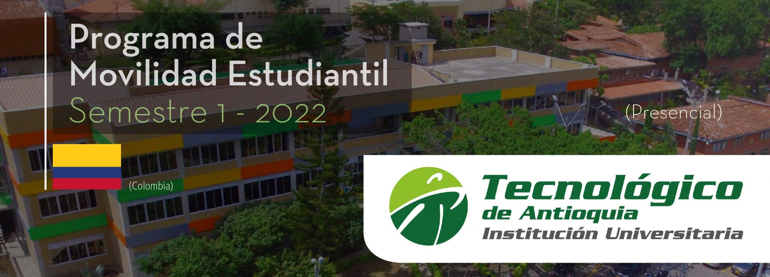 La Universidad Tecnológico de Antioquia de Colombia es parte del Programa de Movilidad Estudiantil UCB por el Mundo.